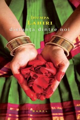 <i>Distanţa dintre noi</i> - Jhumpa Lahiri