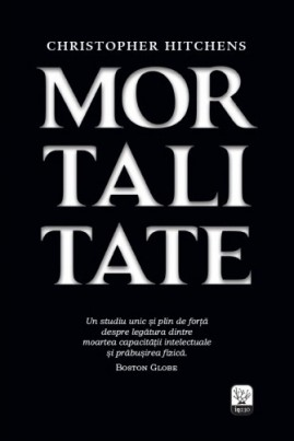 <i>Mortalitate</i> - Christopher Hitchens