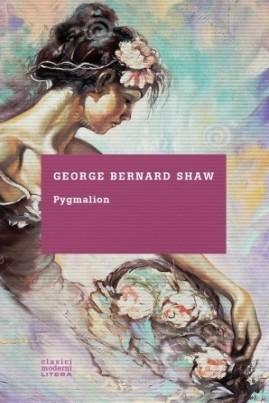 <i>Pygmalion</i> - George Bernard Shaw