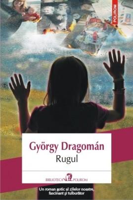 <i>Rugul</i> - György Dragomán