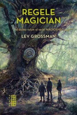 <i>Magicienii: Regele magician</i> - Lev Grossman