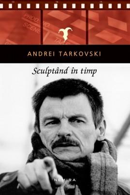 <i>Sculptând în timp</i> - Andrei Tarkovski