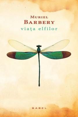 <i>Viața elfilor</i> - Muriel Barbery