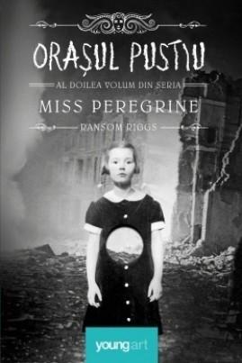 <i>Orașul pustiu (Miss Peregrine 2)</i> - Ransom Riggs
