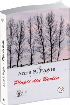 <i>Plopii din Berlin</i> - Anne B. Ragde