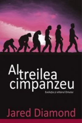 <i>Al treilea cimpanzeu</i> - Jared Diamond
