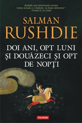 <i>Doi ani, opt luni şi douăzeci şi opt de nopţi</i> - Salman Rushdie