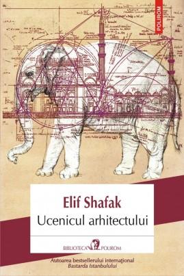 <i>Ucenicul arhitectului</i> - Elif Shafak