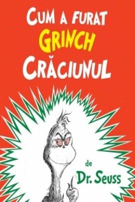 <i>Cum a furat Grinch Crăciunul</i> -  Dr. Seuss