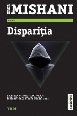 <i>Dispariţia</i> - Dror Mishani