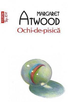 <i>Ochi-de-pisică</i> - Margaret Atwood