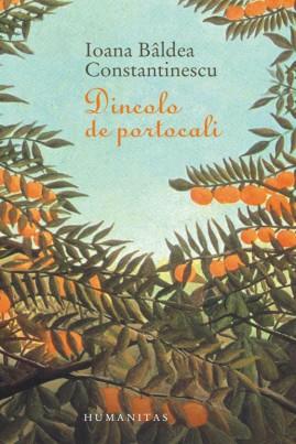 <i>Dincolo de portocali</i> - Ioana Bâldea Constantinescu