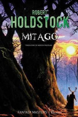 <i>Mitago</i> - Robert Holdstock