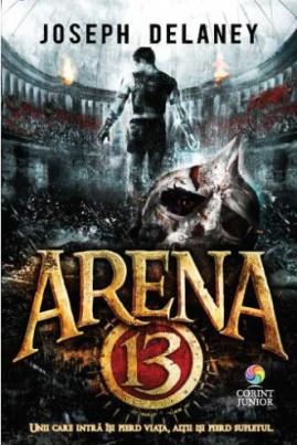 <i>Arena 13</i> - Joseph Delaney