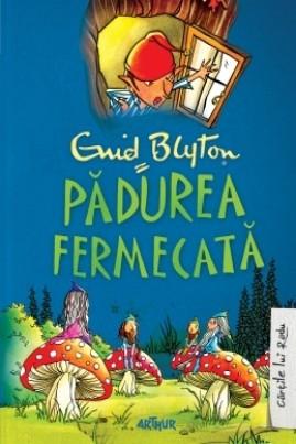 <i>Pădurea fermecată</i> - Enid Blyton