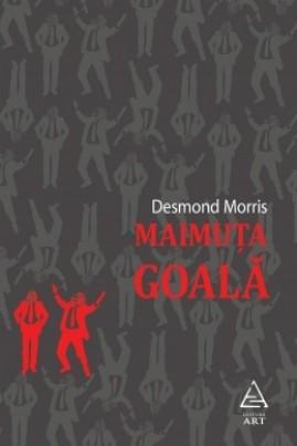 <i>Maimuţa goală</i> - Desmond Morris