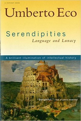 Serendipities: Language and Lunacy