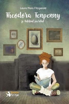 <i>Theodora Tenpenny și tabloul pierdut</i> - Laura Marx Fitzgerald