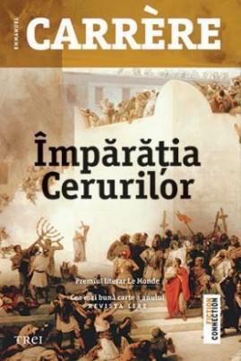 <i>Împărăția Cerurilor</i> - Emmanuel Carrère