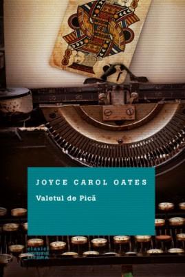 <i>Valetul de Pică</i> - Joyce Carol Oates