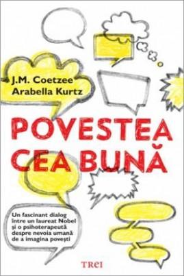 <i>Povestea cea bună</i> - J.M. Coetzee