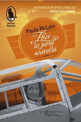 <i>Zbor în jurul soarelui</i> - Paula McLain