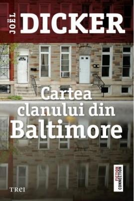 <i>Cartea clanului din Baltimore</i> - Joël Dicker