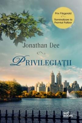 <i>Privilegiații</i> - Jonathan Dee