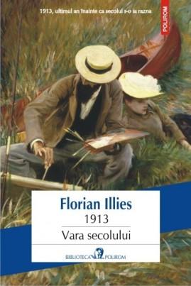 <i>1913. Vara secolului</i> - Florian Illies
