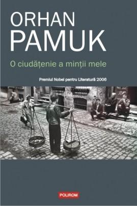 <i>O ciudățenie a minții mele</i> - Orhan Pamuk