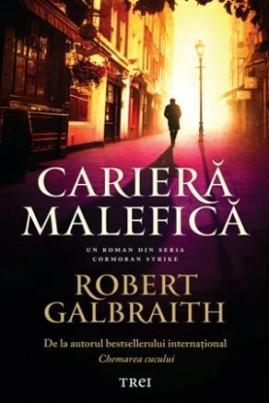 <i>Carieră malefică</i> - Robert Galbraith