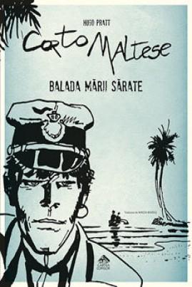 <i>Corto Maltese. Balada mării sărate</i> - Hugo Pratt