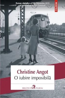 <i>O iubire imposibilă</i> - Christine Angot