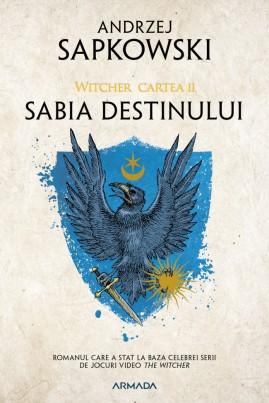 <i>Sabia destinului</i> - Andrzej Sapkowski