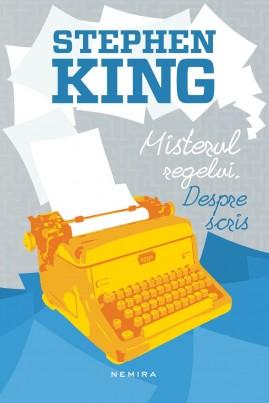 Misterul regelui. Despre scris