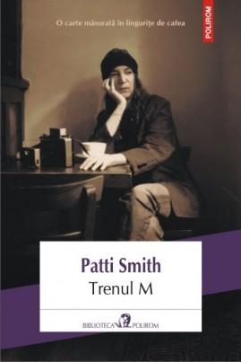 <i>Trenul M</i> - Patti Smith