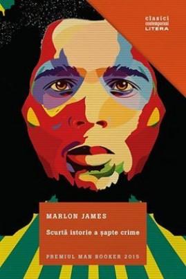 <i>Scurtă istorie a șapte crime</i> - Marlon James
