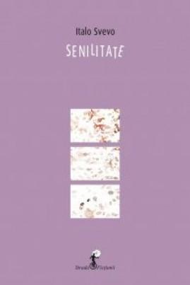 <i>Senilitate</i> - Italo Svevo