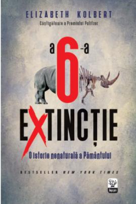 A șasea extincție: O istorie nenaturală a Pământului