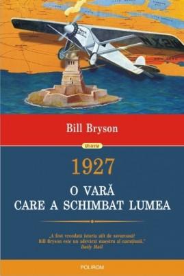 1927. O vară care a schimbat lumea