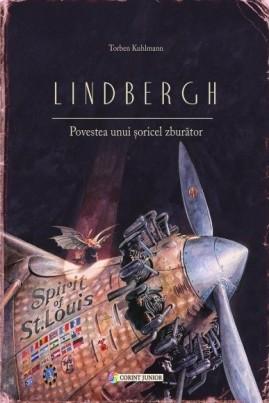 <i>Lindbergh. Povestea unui şoricel zburător</i> - Torben Kuhlmann
