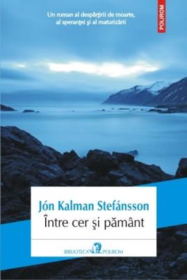 <i>Între cer și pământ</i> - Jón Kalman Stefansson