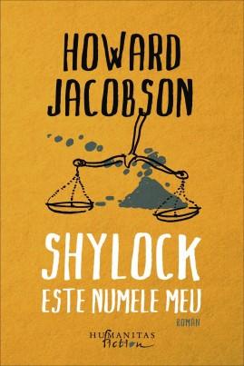 <i>Shylock este numele meu</i> - Howard Jacobson