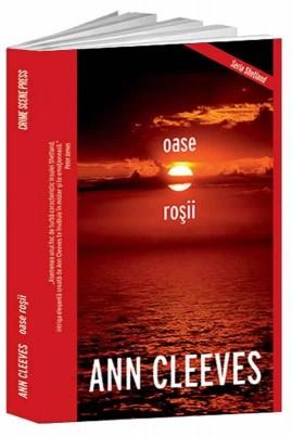 <i>Oase roșii</i> - Anne Cleeves