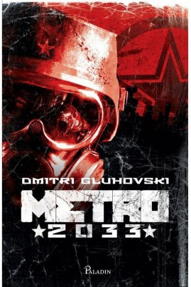 <i>Metro 2033</i> - Dmitri Gluhovski