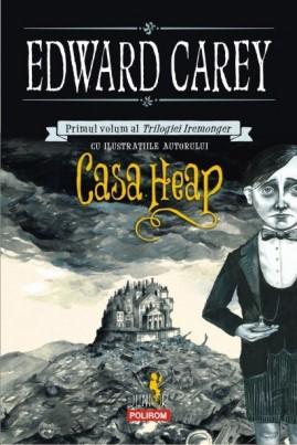 <i>Casa Heap</i> - Edward Carey