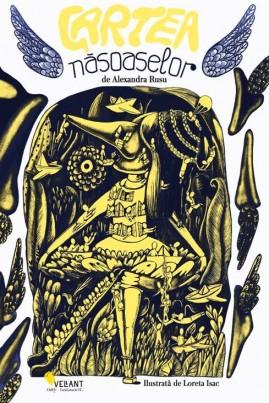 <i>Cartea năsoaselor</i> - Alexandra Rusu