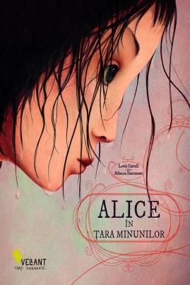 <i>Alice în Țara Minunilor (cu ilustrații de Rébecca Dautremer)</i> - Lewis Carroll