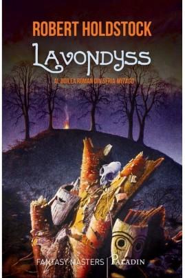 <i>Lavondyss</i> - Robert Holdstock