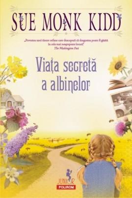 <i>Viața secretă a albinelor</i> - Sue Monk Kidd